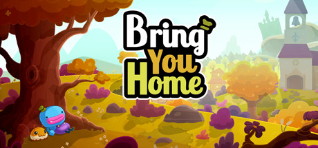 Bring You Homes Game Free Download