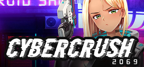 Cyber Crush 2069s Game Free Download