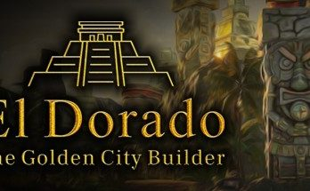 El Dorado: The Golden City Builder Game Free Download