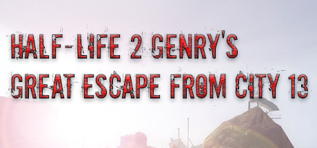 Half-Life 2: Genry's Great Escape From City 13s Game Free Download