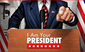 I Am Your President Game Free Download