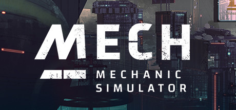 Mech Mechanic Simulator Game Free Download