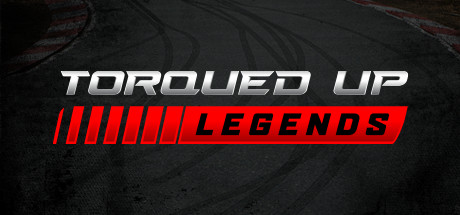 Torqued Up Legends Game Free Download