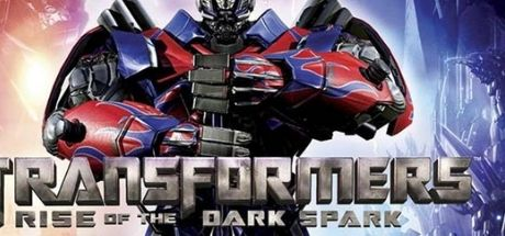 Transformers: Rise of the Dark Spark Game Free Download