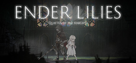 ENDER LILIES Quietus of the Knights Game Free Download