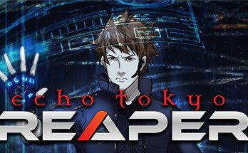 Echo Tokyo Reaper Game Free Download