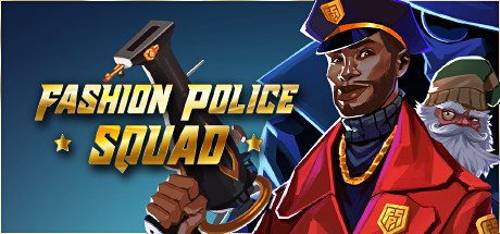 Fashion Police Squad Game Free Download