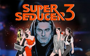 Super Seducer 3 GOTY Edition Game Free Download